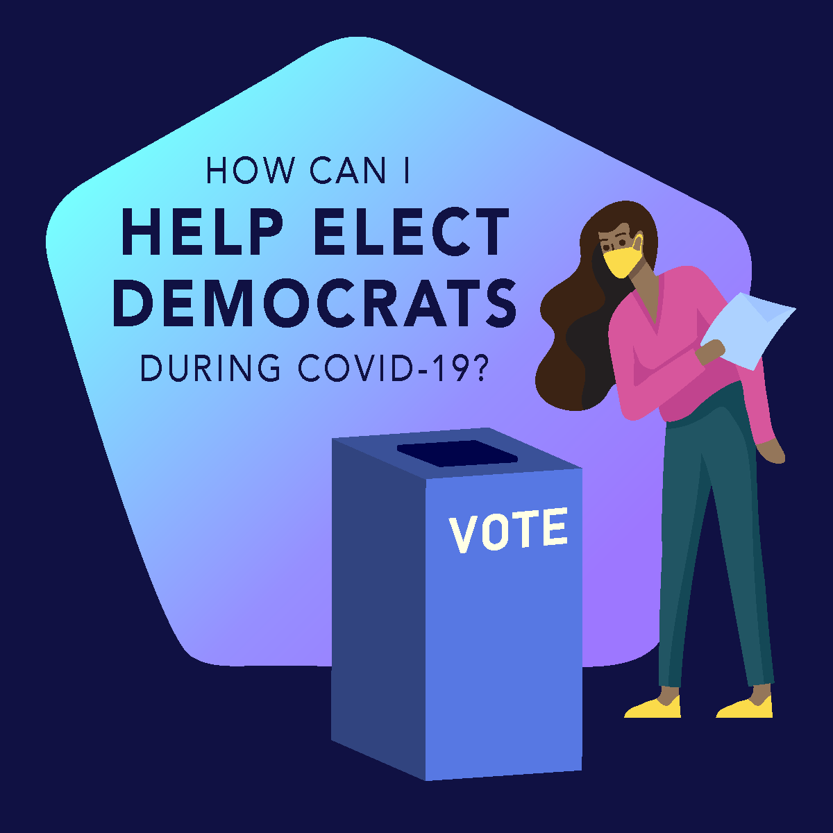 How can I help elect democrats during COVID-19?