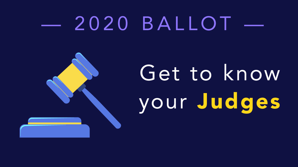 2020 ballot get to know your judges
